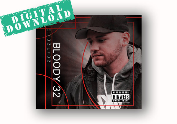 Bloody 32 - Zeitzeuge + Bonus Digital-Download